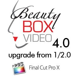 Beauty Box Video 4.0 Upgrade From 1.0/2.0 for Final Cut Pro X