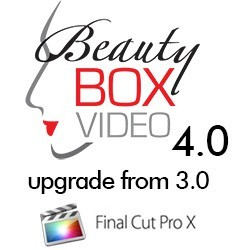 Beauty Box Video 4.0 Upgrade From 3.0 for Final Cut Pro X